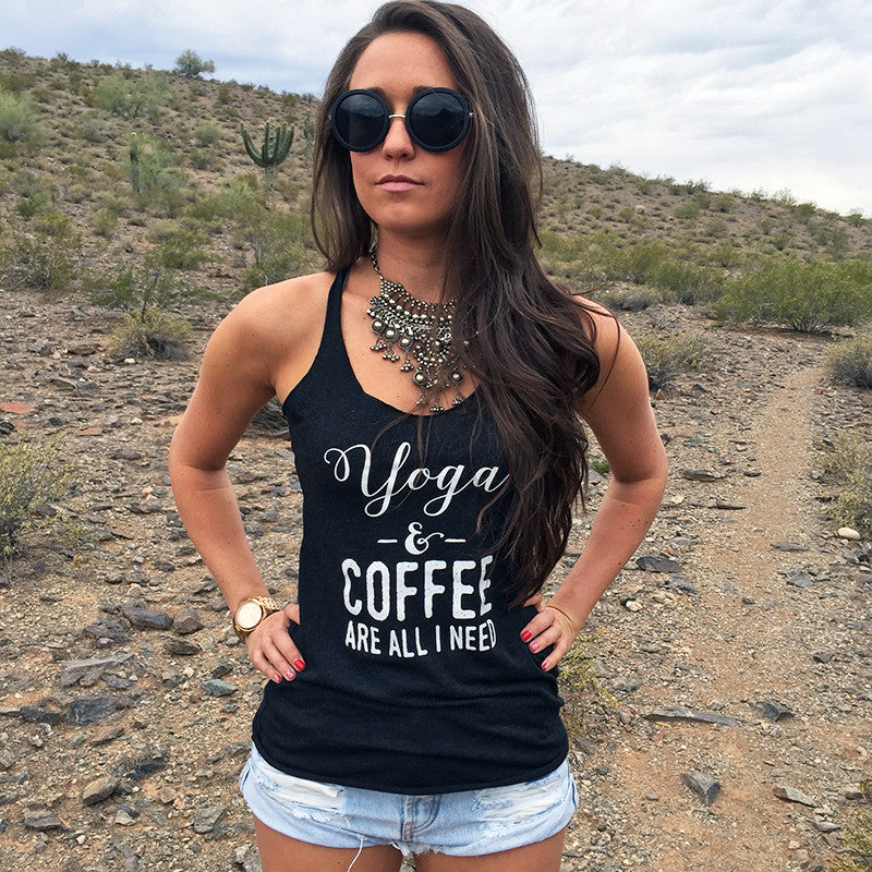 YOGA AND COFFEE ARE ALL I NEED. RACERBACK TANK. YOGA TANK. BLACK CUT TANK.