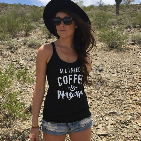 ALL I NEED IS COFFEE AND MASCARA. RACERBACK TANK. WORKOUT TANK. BLACK