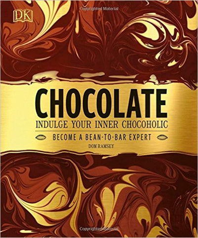 Chocolate: Indulge Your Inner Chocoholic By Dom Ramsey