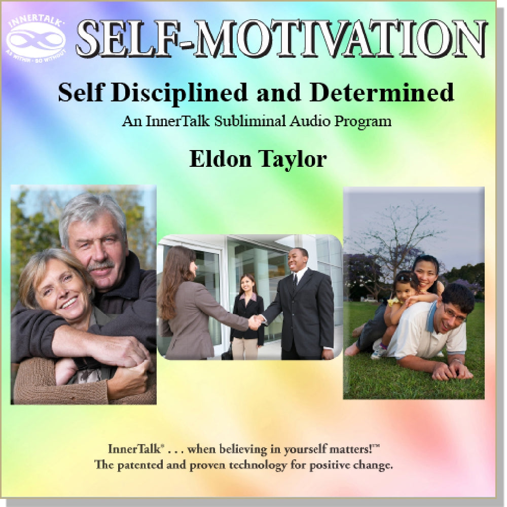 Self Disciplined and Determined- An InnerTalk subliminal self-help CD and MP3