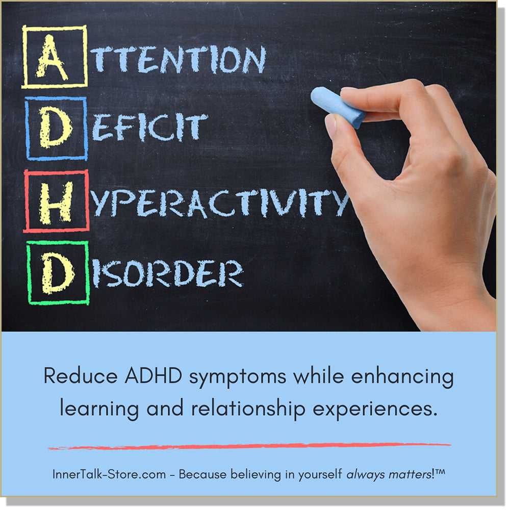 ADHD  - Attention Deficit Hyperactive Disorder -  - InnerTalk subliminal self-improvement affirmations CD / MP3 - Patented! Proven! Guaranteed! - The Best