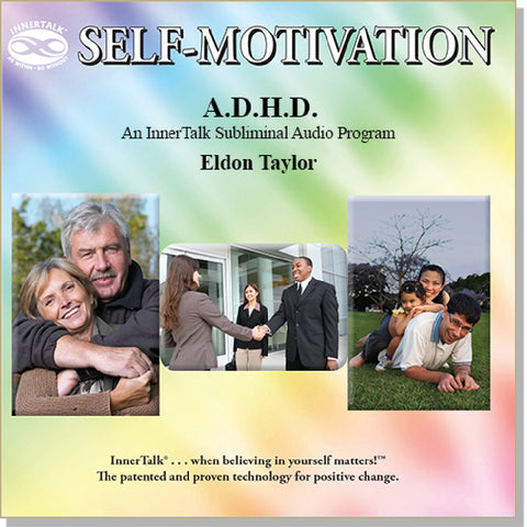 ADHD (InnerTalk subliminal self help CD and MP3)