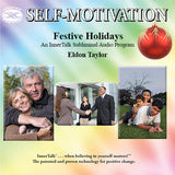 Festive Holidays with Positive Mental Attitude - InnerTalk subliminal self-improvement affirmations CD / MP3 - Patented! Proven! Guaranteed! - The Best
