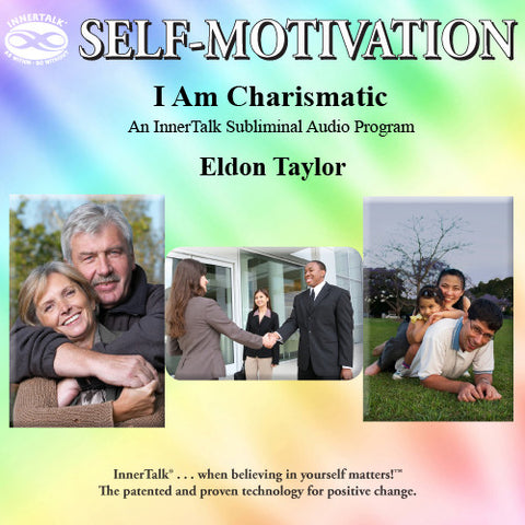 I Am Charismatic (InnerTalk subliminal self help program)