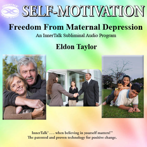Freedom From Maternal Depression - InnerTalk subliminal self help CD / MP3