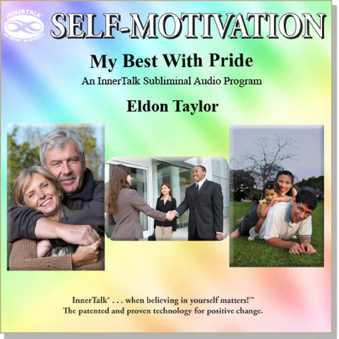 My Best With Pride - an InnerTalk subliminal self help / personal empowerment CD / MP3 - The Best!
