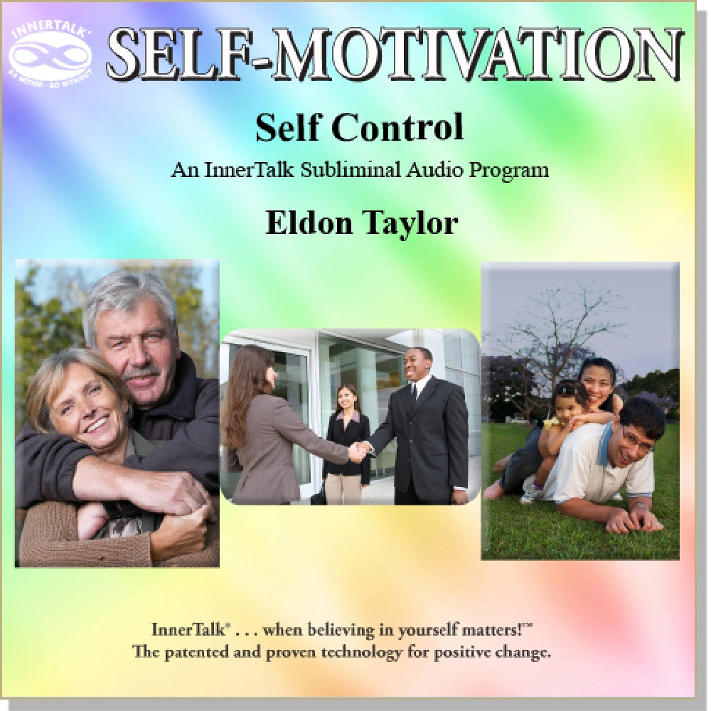 Self Control - an InnerTalk subliminal self help / personal empowerment CD / MP3. The best method for positive subliminal affirmations; patented, proven, and guaranteed