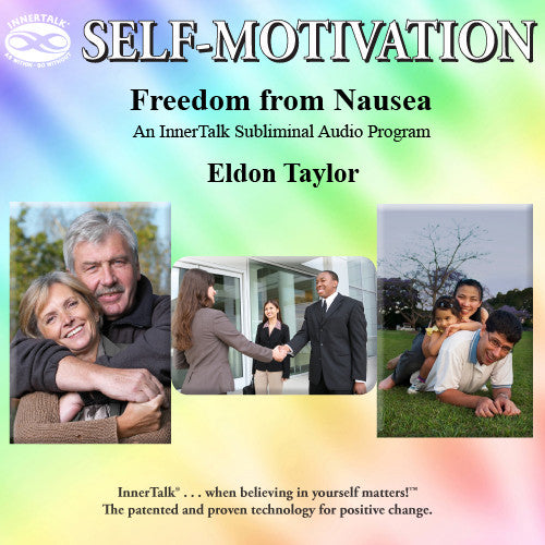 Freedom from Nausea - InnerTalk subliminal self care program. The best positive affirmations for positive change.