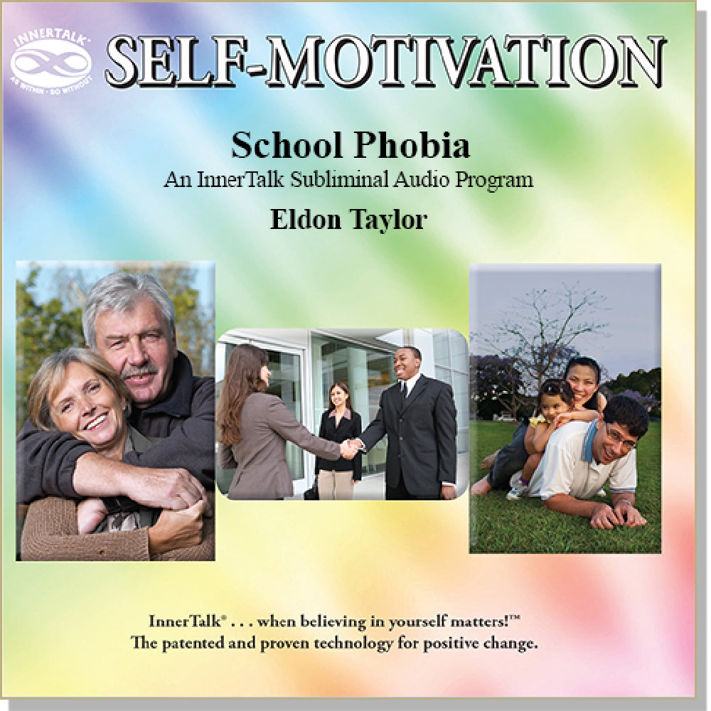 School Phobia - An InnerTalk subliminal self help / personal empowerment CD / MP3. The best positive affirmations for positive change!