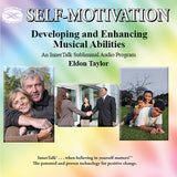 Developing and Enhancing Musical Abilities - An InnerTalk subliminal self help / personal empowerment CD and MP3. The best method for positive subliminal affirmations; patented, proven, and guaranteed