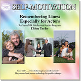 Remembering Lines: Especially for Actors - an InnerTalk subliminal self-motivation (self help and personal empowerment) CD / MP3. The best way to use positive affirmations.