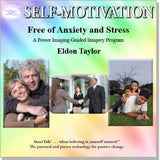 Free of Anxiety and Stress (Hypnosis, guided imagery and InnerTalk subliminal self help / personal empowerment CD and MP3)