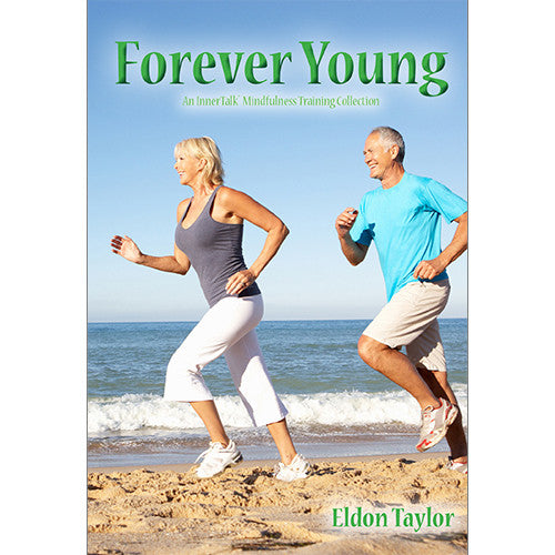 Forever Young (Brain entrainment, binaural beats and subliminal self help affirmations CDs)