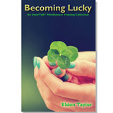 Luck (Becoming Lucky: Attracting and Enhancing Good Luck) ~ Album