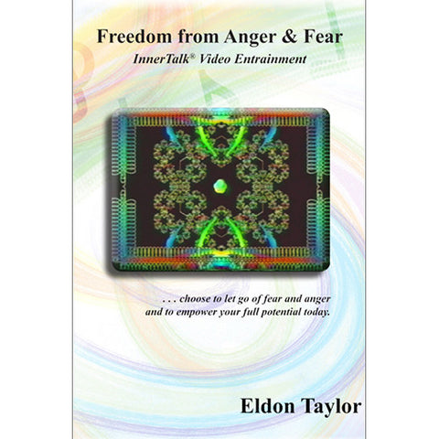 Freedom from Anger and Fear - An InnerTalk subliminal and hypnosis video entrainment DVD / MP4