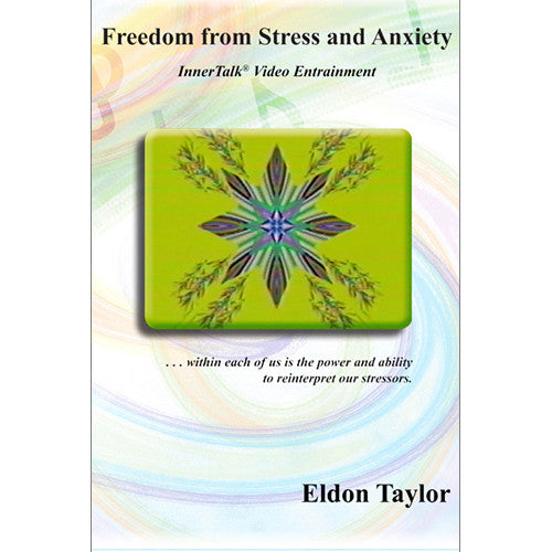 Freedom from Stress and Anxiety - An InnerTalk subliminal and hypnosis video entrainment DVD / MP4