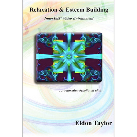 Relaxation and Esteem Building ~ Video