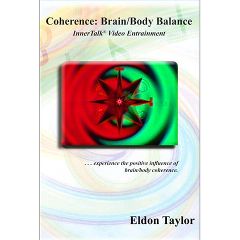 Coherence: Brain/Body Balance - InnerTalk subliminal hypnosis DVD / MP4 - Personal empowerment affirmations