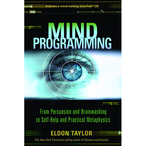 Mind Programming by Eldon Taylor