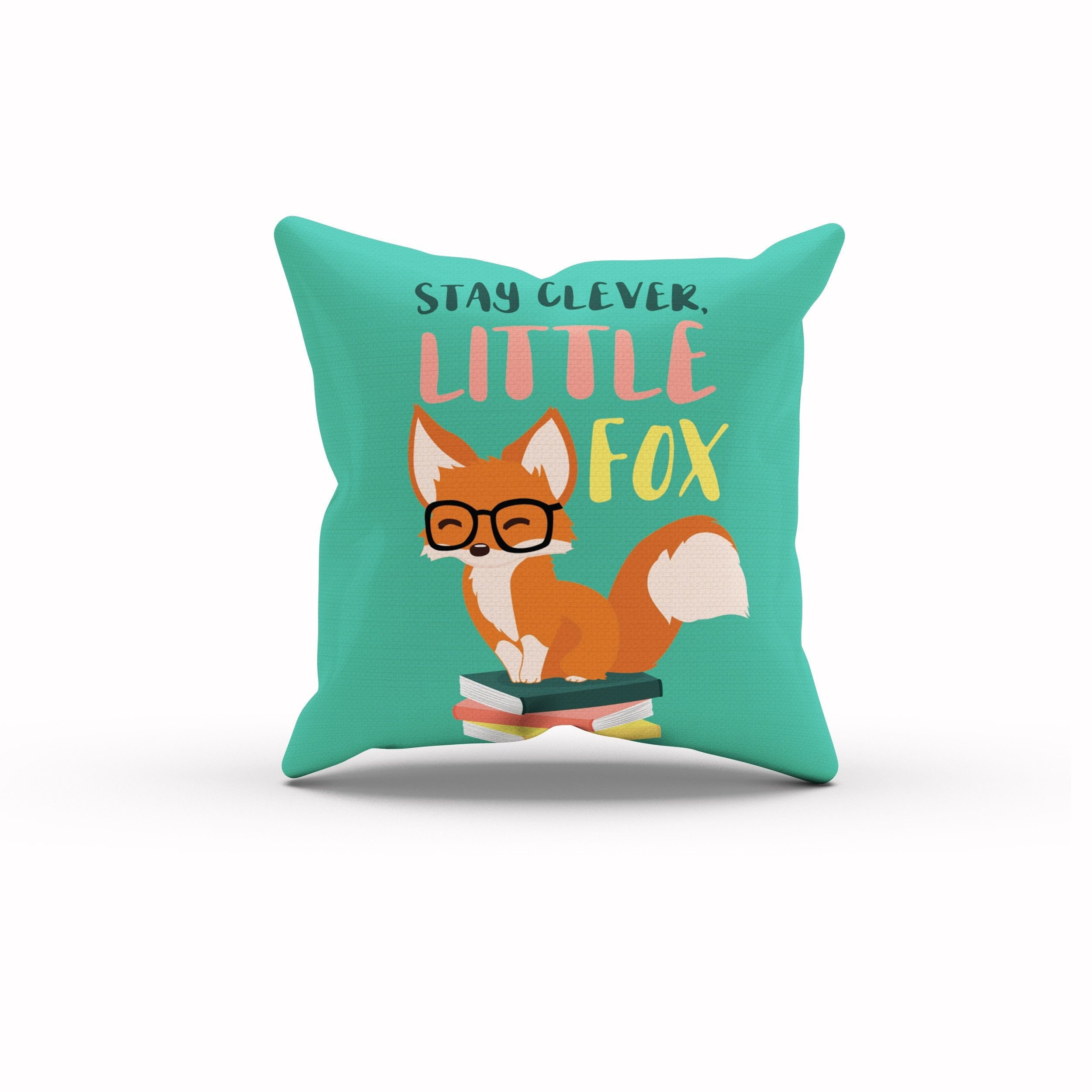 Stay Clever Little Fox Pillow