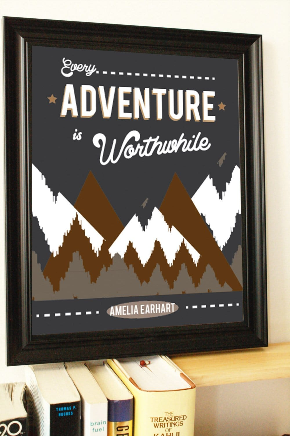Adventure Quote- Adventure Wall Art- Adventure Wall Decor- Gallery Wall Prints- Gallery Wall Art- Inspirational Quote- Inspirational Print