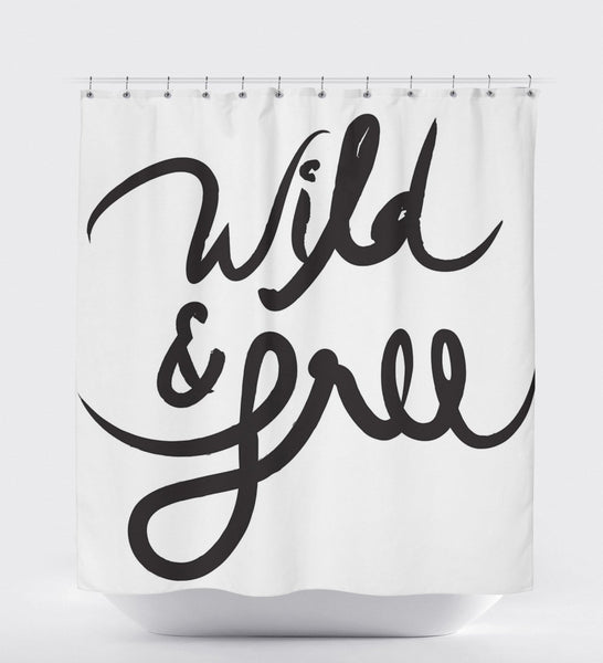 Shower Curtain Black And White, Quote Shower Curtain, Wild And Free, Shower Curtain White