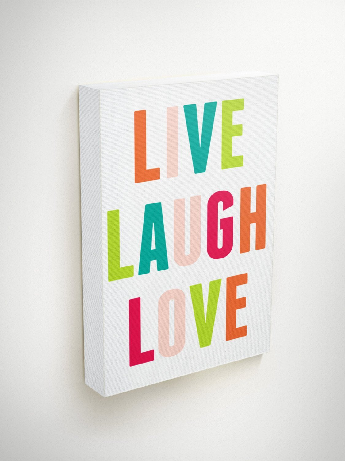 Live Love Laugh Canvas Love Live Quotes On Canvas Child Be Wild