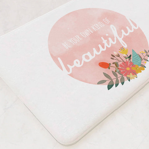 Be Your Own Kind Of Beautiful, Bathmat, Bathroom Mat, Bathroom Decor