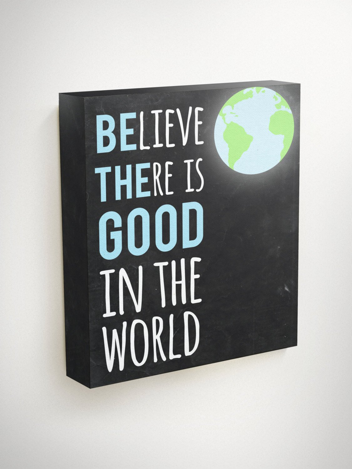 World Canvas, Graduation Gift, Believe There Is Good In The World, Positive Quotes, Student Gifts, Farewell Gift, Inspirational Canvas, Teen
