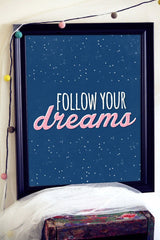 Follow Your Dreams, Inspirational Prints, Motivational Poster, Little Girl Gifts, Nursery Prints Girl, Kids Room Decor, Gift for Niece, Girl