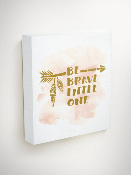 Be Brave Little One, Inspirational Quote Canvas, Baby Girl Gift, Playroom Decor, Pink Nursery Decor, Baby Shower Gift, Expecting Mom Gift