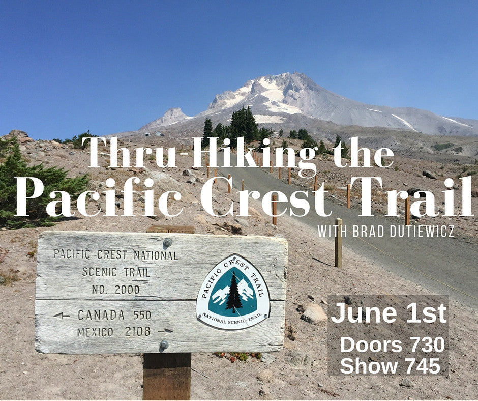 Thru-Hiking the Pacific Crest Trail - A Slideshow with Brad Dutkiewicz