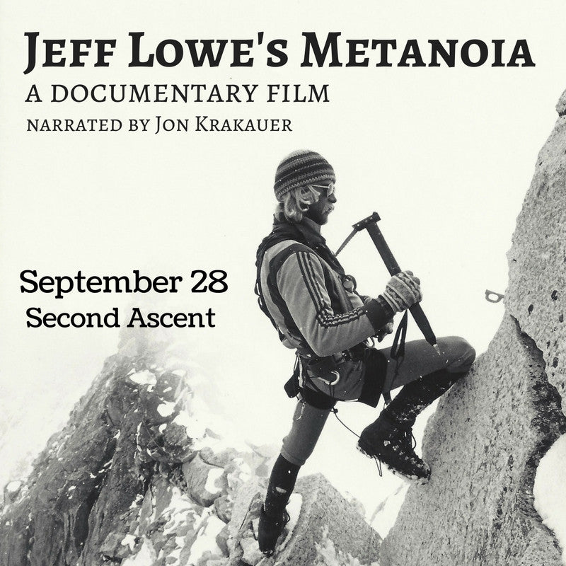 Jeff Lowe's Metanoia - a documentary film narrated by Jon Krakauer