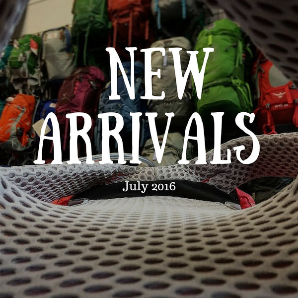 New Arrivals for July  | Mountain Boots - Day Packs - Lightweight Cams