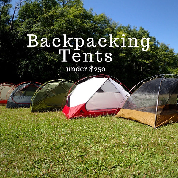 Backpacking Tents for Under $250