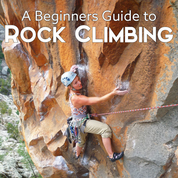A Beginners Guide to Rock Climbing