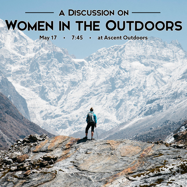A Discussion on Women in the Outdoors | May 17