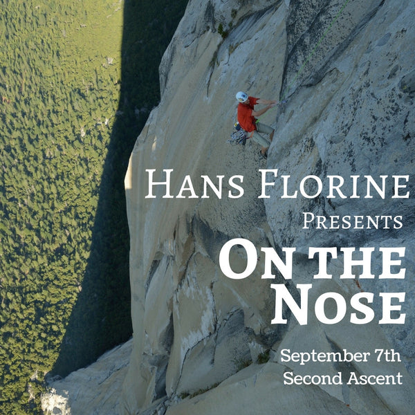 Hans Florine Presents: On the Nose
