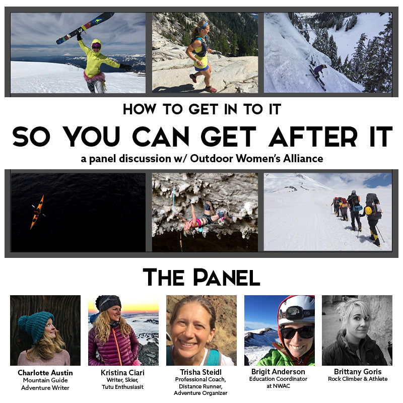 How To Get In to It - So You Can Get After It! | a panel discussion presented by Outdoor Women's Alliance