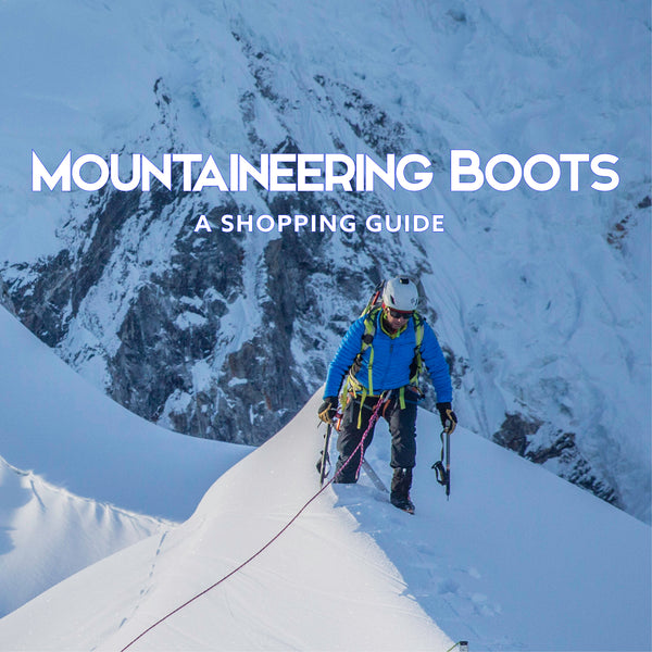 Mountaineering Boots: A Shopping Guide