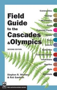 Mountaineers Books Field Guide Cascades & Olympics 2E