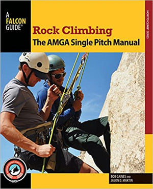 Falconguides Rock Climbing Amga Manual