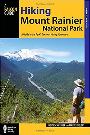 Falconguides Best Easy Day Hikes Mount Rainier National Park 3Rd Ed