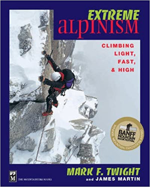 Mountaineers Books Extreme Alpinism
