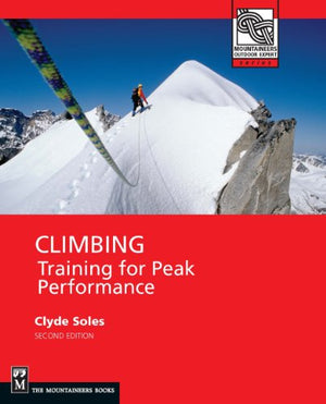 Mountaineers Books Climbing Training For Peak Performance 2Nd Ed.