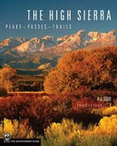 Mountaineers Books The High Sierra: Peaks Passes Trails