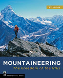 Mountaineers Books Mountaineering Freedom Of The Hills 9Th Ed