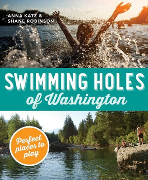 Mountaineers Books Swimming Holes Of Washington
