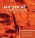 Mountaineers Books Zen Of Mountains & Climbing