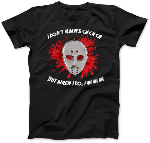 Friday the 13th Ch Ch Ah Ah Halloween Mens 100% Cotton T-Shirt